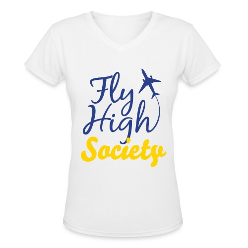 Fly High Society - Women's V-Neck T-Shirt