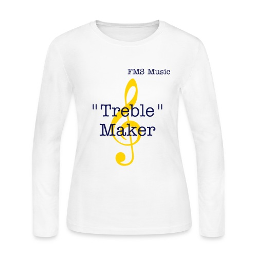 Women's Long Sleeve Jersey T-Shirt:  FMS Treble Maker - Women's Long Sleeve Jersey T-Shirt