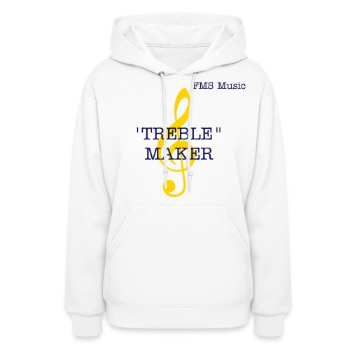 Women's Hooded Sweatshirt:  FMS Treble Maker - Women's Hoodie