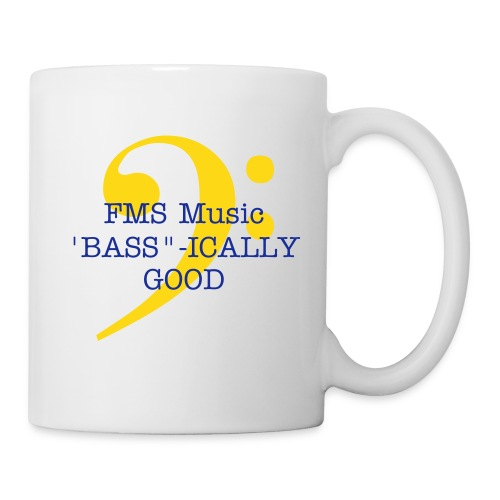 Coffee/Tea Mug:  FMS BASS-ICALLY GOOD - Coffee/Tea Mug