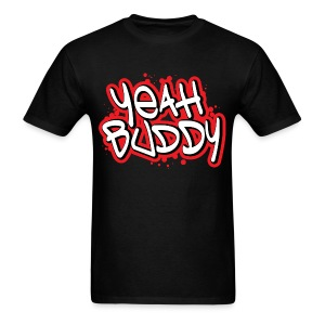 Yeah Buddy - Men's T-Shirt