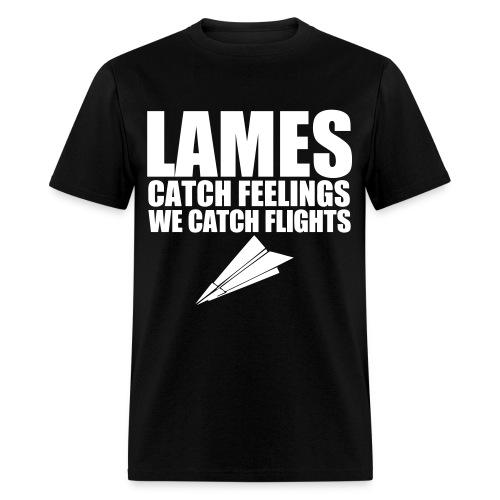 Never a lame - Men's T-Shirt