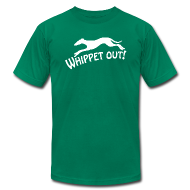 T-Shirts ~ Men's T-Shirt by American Apparel ~ Whippet Out!