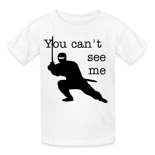 You can't see me...ninja- KIDS - Kids' T-Shirt