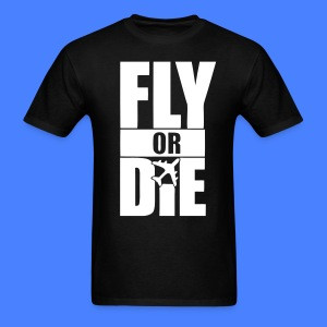 Fly Or Die T-Shirts - stayflyclothing.com - Men's T-Shirt