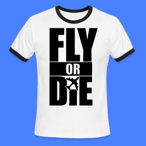 Fly Or Die T-Shirts - stayflyclothing.com - Men's Ringer T-Shirt
