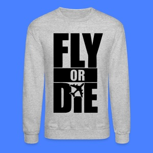Fly Or Die Long Sleeve Shirts - stayflyclothing.com - Crewneck Sweatshirt