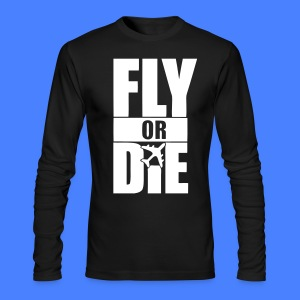 Fly Or Die Long Sleeve Shirts - stayflyclothing.com - Men's Long Sleeve T-Shirt by Next Level