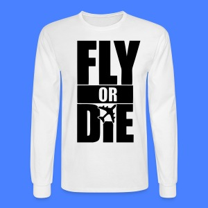 Fly Or Die Long Sleeve Shirts - stayflyclothing.com - Men's Long Sleeve T-Shirt