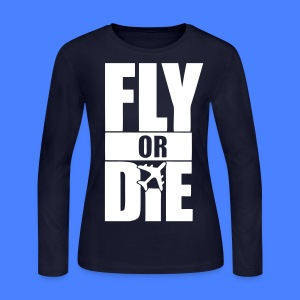 Fly Or Die Long Sleeve Shirts - stayflyclothing.com - Women's Long Sleeve Jersey T-Shirt