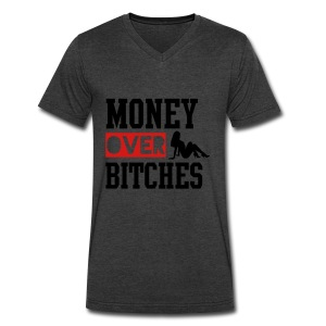 MONEY OVER BITCHES T-Shirts - Men's V-Neck T-Shirt by Canvas