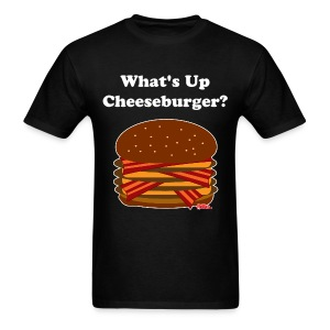 What's Up Cheeseburger - Men's T-Shirt