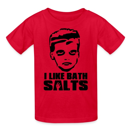 I LIKE BATH SALTS Shirt - Kids' T-Shirt