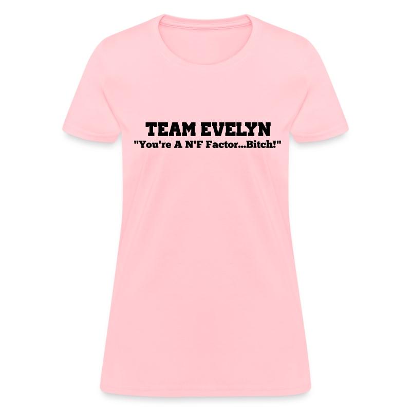 TEAM EVELYN - Women's T-Shirt