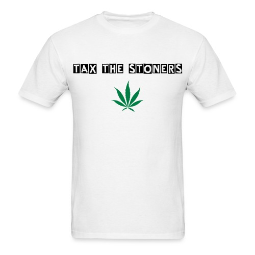 Legalize - Tax The Stoners  - Men's T-Shirt
