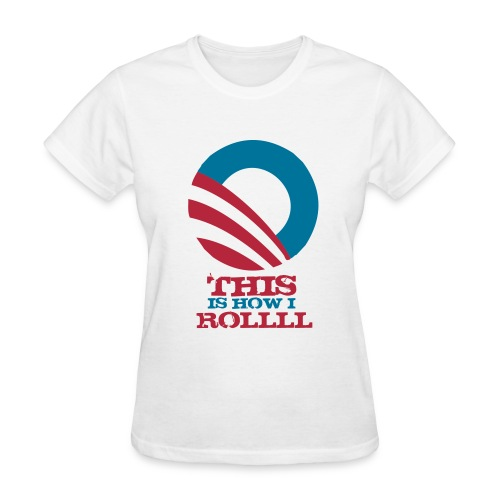 This Is How I Roll (v.2) - Women's T-Shirt