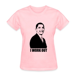 I Work Out - Women's T-Shirt