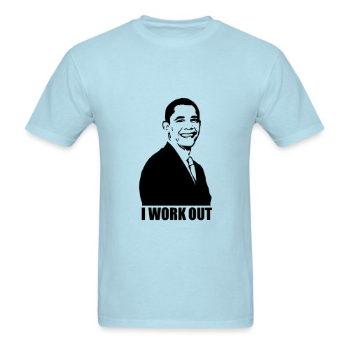 I Work Out - Men's T-Shirt