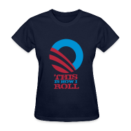 Women's T-Shirts ~ Women's T-Shirt ~ This Is How I Roll (v.1)