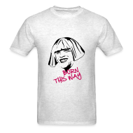 T-Shirts ~ Men's T-Shirt ~ Born This Way