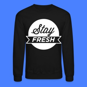 Stay Fresh Long Sleeve Shirts - stayflyclothing.com - Crewneck Sweatshirt