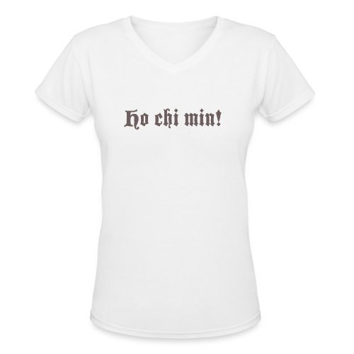 Women's Ho Chi Min Tshirt - Women's V-Neck T-Shirt