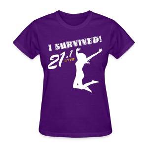 I Survived! 21.1 - Women's T-Shirt