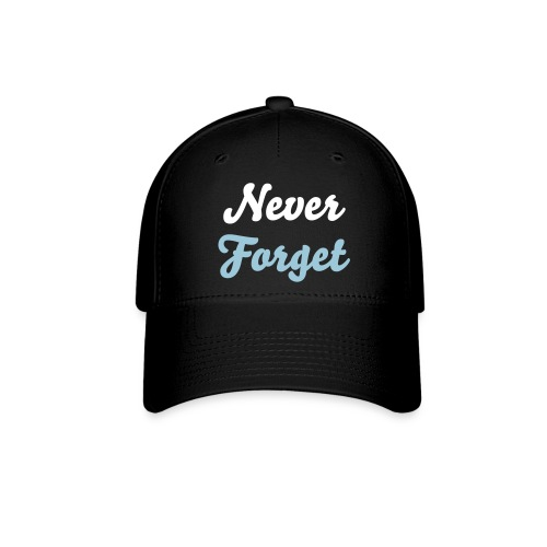 Never Forget Hat2 - Baseball Cap
