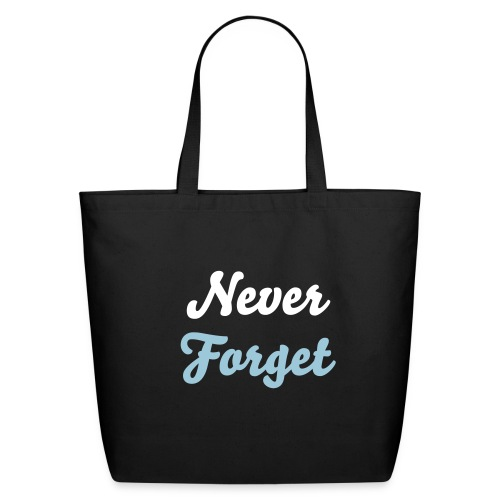 Never Forget Bag - Eco-Friendly Cotton Tote