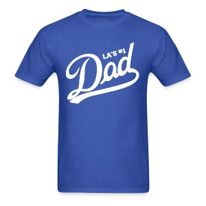 LA #1 dad shirt - fathers day shirt - Men's T-Shirt