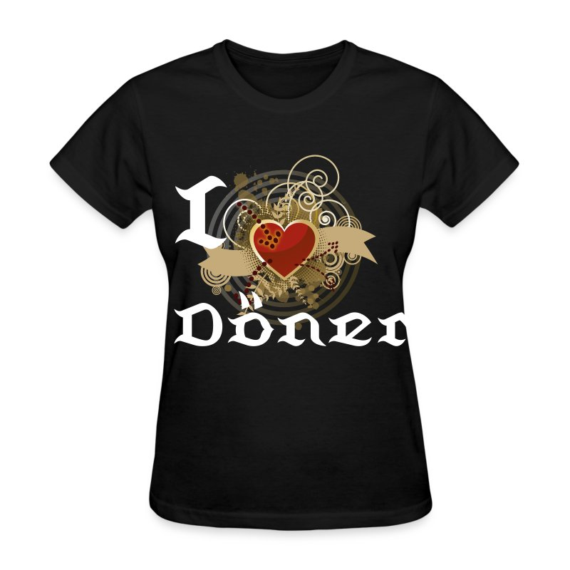 I love Döner for Girls - Women's T-Shirt
