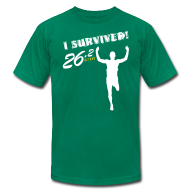 T-Shirts ~ Men's T-Shirt by American Apparel ~ I Survived! 26.2