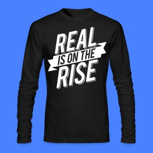Real Is On The Rise Long Sleeve Shirts - stayflyclothing.com - Men's Long Sleeve T-Shirt by Next Level