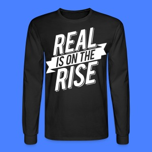 Real Is On The Rise Long Sleeve Shirts - stayflyclothing.com - Men's Long Sleeve T-Shirt