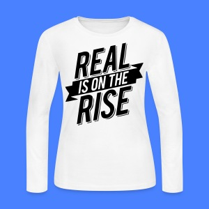Real Is On The Rise Long Sleeve Shirts - stayflyclothing.com - Women's Long Sleeve Jersey T-Shirt