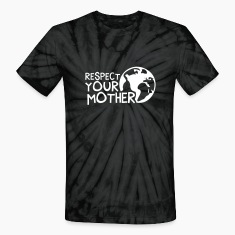 RESPECT YOUR MOTHER!, c,   T-Shirts