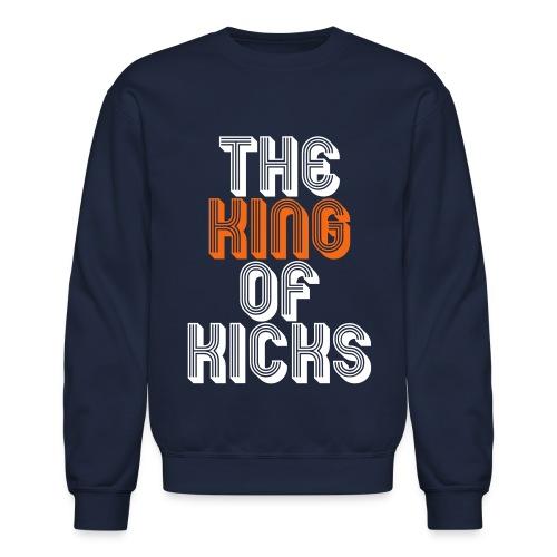 the_king_of_kicks Long Sleeve Shirts - Crewneck Sweatshirt