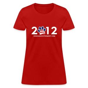 Official Dogs Against Romney 2012 Women's Tee - Women's T-Shirt