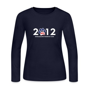Official Dogs Against Romney 2012 Women's Longsleeve Tee - Women's Long Sleeve Jersey T-Shirt