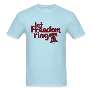 Philly Let Freedom Ring Shirt - 4th of july - Men's T-Shirt