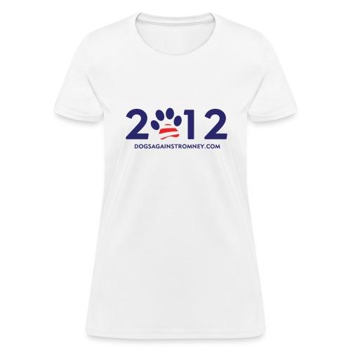 Official Dogs Against Romney 2012 Women's Tee - White - Women's T-Shirt