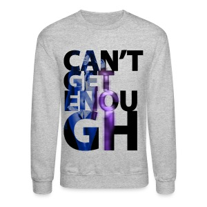 CAN'T GET ENOUGH X 80KINGZ Long Sleeve Shirts - Crewneck Sweatshirt