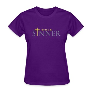 Still A Sinner (womens) - Women's T-Shirt