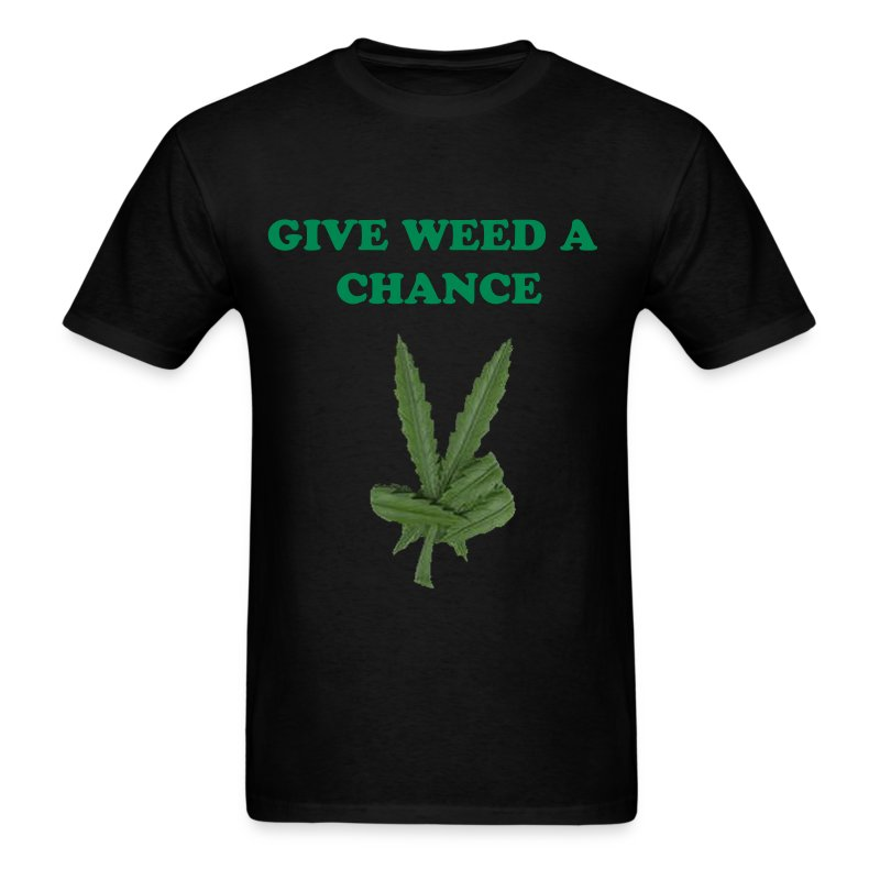 Give Weed A Chance - Men's T-Shirt