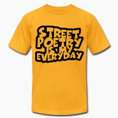 Street Poetry Is My Everyday 2 T-Shirts
