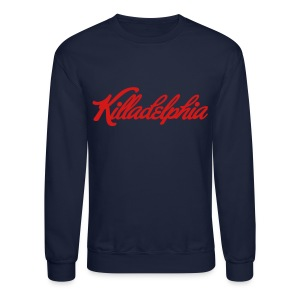 KILLADELPHIA Long Sleeve Shirts - Crewneck Sweatshirt