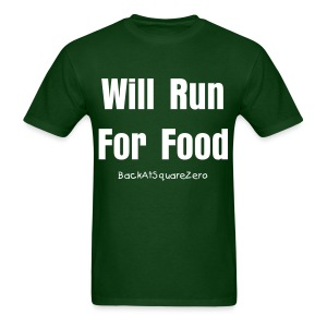 Will Run For Food- Men's - Men's T-Shirt