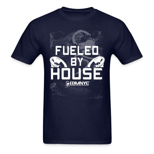 FUELED BY HOUSE - Men's T-Shirt
