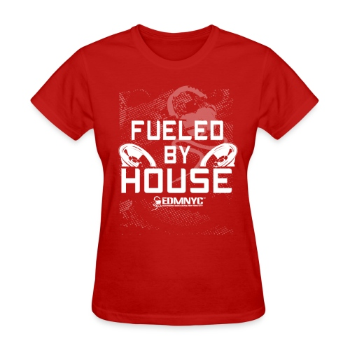 FUELED BY HOUSE - Women's T-Shirt