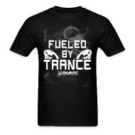 T-Shirts ~ Men's T-Shirt ~ FUELED BY TRANCE